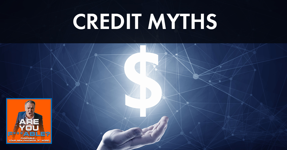 AYF 5 | Credit Myths