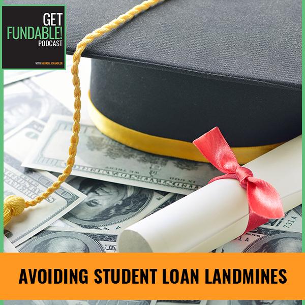 AYF 106 | Student Loan Landmines