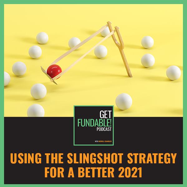 AYF 107 | Slingshot Strategy