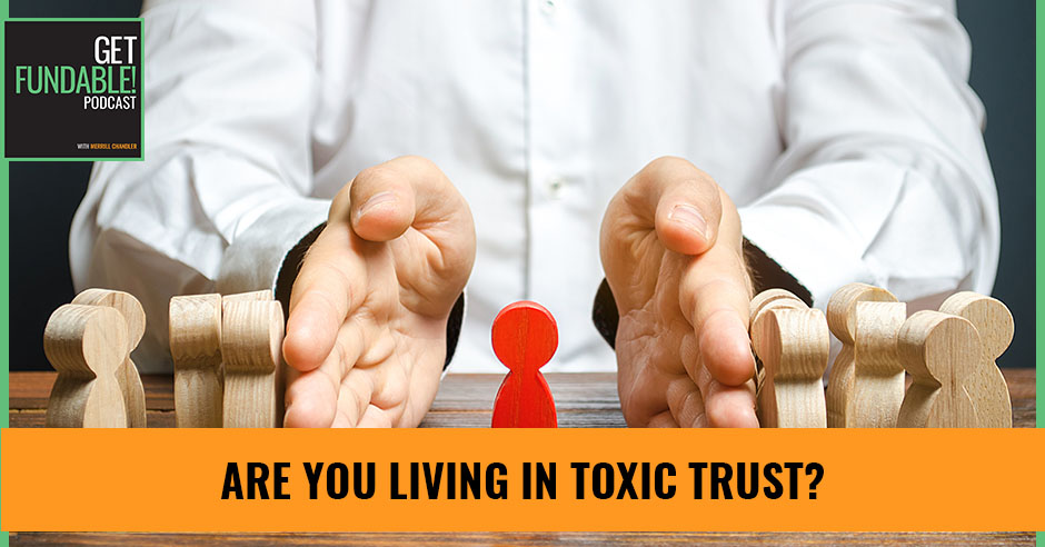 AYF 115 | Toxic Trust