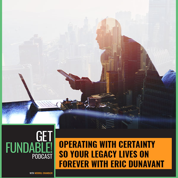 AYF/GF 127 Eric Dunavant | Operating With Certainty