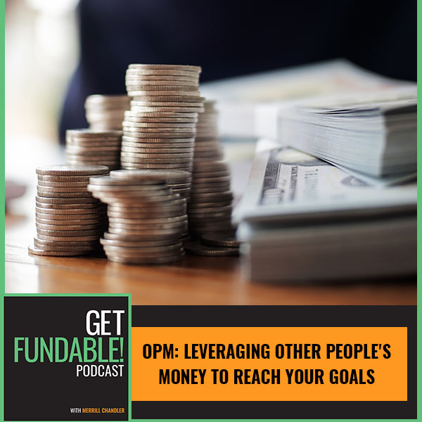 AYF 148 | Other Peoples Money